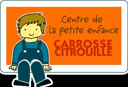Centre de la petite enfance Carrosse-Citrouille
